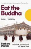 Barbara Demick | Eat the Buddha: Life