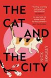 Nick Bradley | The Cat and the City | 9781786499912 | Daunt Books