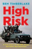 Ben Timberlake | High Risk:  A True Story of The SAS