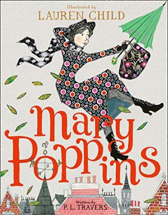 Mary Poppins (illustrated By Lauren Child)