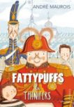Andre Maurois | Fattypuffs and Thinnifers | 9780099582922 | Daunt Books