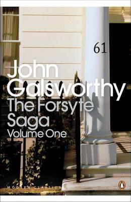 The Forsyte Saga: Volume 1