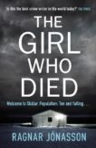 Ragnar Jonasson | The Girl Who Died | 9780241400128 | Daunt Books