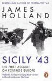 James Holland | Sicily '43 | 9780552176903 | Daunt Books