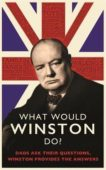Ed Enfield   What Would Winston Do?   9780751580501   Daunt Books