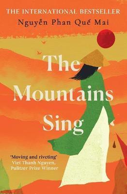 Nguyen Phan Que Mai | The Mountains Sing | 9780861540136 | Daunt Books