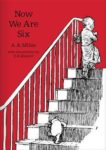 A A Milne | Now We Are 6 | 9781405280860 | Daunt Books