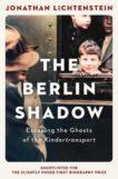 Jonathan Lichtenstein | The Berlin Shadow | 9781471167300 | Daunt Books