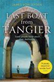 James von Leyden | Last Boat From Tangier | 9781472130662 | Daunt Books