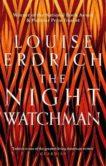 Louise Erdrich | The Night Watchman | 9781472155368 | Daunt Books