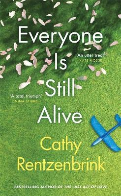 Cathy Rentzenbrink   Everyone is Still Alive   9781474621120   Daunt Books