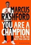 Marcus Rashford | You are a Champion | 9781529068177 | Daunt Books