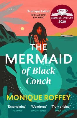 Monique Roffey | The Mermaid of Black Conch | 9781529115499 | Daunt Books
