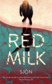 Sjon   Red Milk   9781529355895   Daunt Books