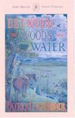 Patrick leigh Fermor | Between the Woods and the Water | 9781529369502 | Daunt Books