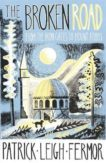 Patrick Leigh Fermor | The Broken Road: From the Iron Gates to mount Athos | 9781529369519 | Daunt Books