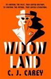 CJ Carey | Widowland | 9781529411980 | Daunt Books