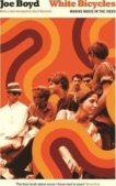 Joe Boyd | White Bicycles | 9781781257944 | Daunt Books