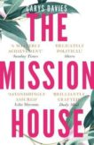 Carys Davies | The Mission House | 9781783784318 | Daunt Books