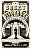 Jonathan Lee | The Great Mistake | 9781783786244 | Daunt Books