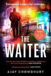 Ajay Chowdhury   The Waiter   9781787302921   Daunt Books