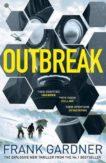 Frank Gardner | Outbreak | 9781787632387 | Daunt Books