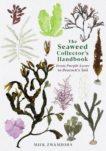 Miek Zwamborn | The Seaweed Collector's Handbook | 9781788165471 | Daunt Books