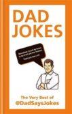 Dad Says Jokes   Dad Jokes   9781788401029   Daunt Books