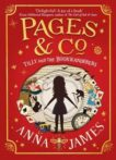 Anna James   Pages & Co Tilly and the Bookwanderers: Book 1   9780008229870   Daunt Books