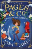 Anna James | Pages & Co Tilly and the Lost Fairytales: Book 2 | 9780008229917 | Daunt Books