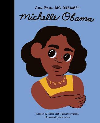 Michele Obama- Little People Big Dreams