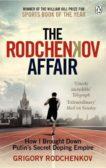 Grigory Rodchenkov | The Rodchenkov Affair | 9780753553350 | Daunt Books