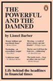 Lionel Barber | The Powerful and the Damned | 9780753558201 | Daunt Books
