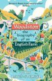 John Lewis-Stempel | Woodston: The Biography of an English Farm | 9780857525796 | Daunt Books