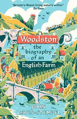 Woodston: The Biography of An English Farm