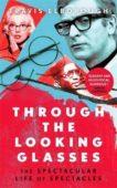 Travis Elborough   Through the Looking Glasses   9781408712849   Daunt Books