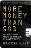 Sebastian Mallaby | More Money Than God | 9781408809754 | Daunt Books