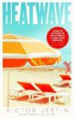 Victor Jestin | Heatwave | 9781471199776 | Daunt Books