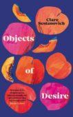 Clare Sestanovich | Objects of Desire | 9781529053555 | Daunt Books
