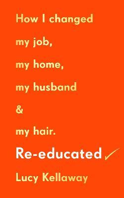 Re-educated