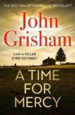 John Grisham | A Time for Mercy | 9781529342369 | Daunt Books