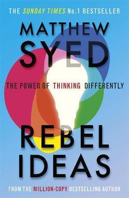 Matthew Syed | Rebel Ideas | 9781529348408 | Daunt Books