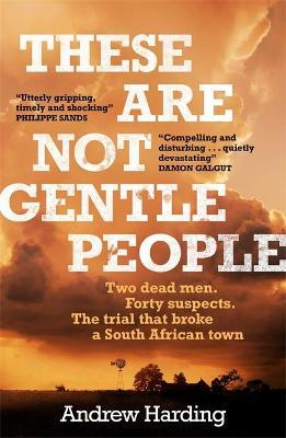 These Are Not Gentle People