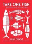 Josh Niland | Take One Fish | 9781743796634 | Daunt Books