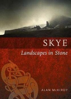 Skye: Landscapes in Stone