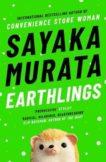 Sayaka Murata | Earthlings | 9781783785698 | Daunt Books