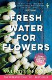 Valerie Perrin   Fresh Water for Flowers   9781787703117   Daunt Books