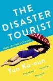 Yun Ko-Eun | The Disaster Tourist | 9781788163156 | Daunt Books