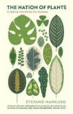 Stefano Mancuso | The Nation of Plants | 9781788168601 | Daunt Books