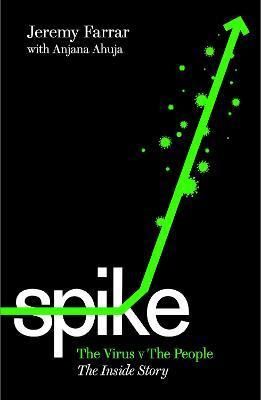 Spike: The Virus Vs The People